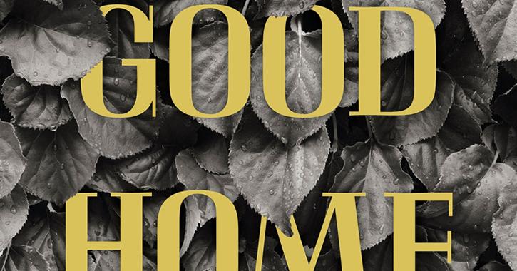 Good Home – Pressespiegel